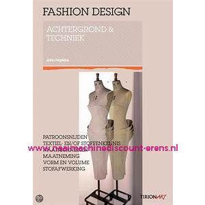 Fashion Design achtergrond en techniek
