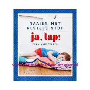 """Naaien Met Restjes Stof """" JA, LAP """""""
