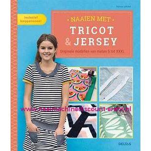 Naaien met tricot & jersey - Originele modellen van maten S tot XXXL